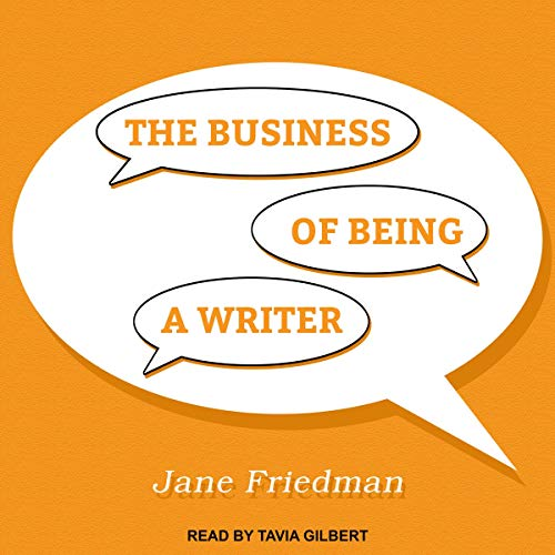 The Business of Being a Writer audiobook cover art