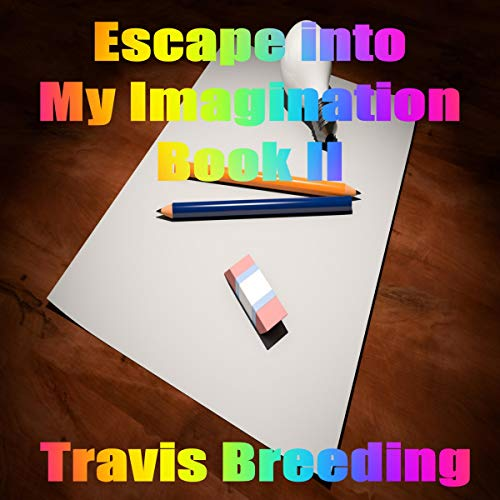 Escaping into My Imagination, Book II cover art