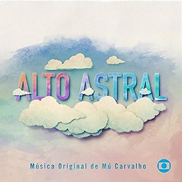 Alto Astral - Música Original de Mú Carvalho