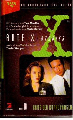 Akte X Stories, Die unheimlichen Fälle des FBI, Bd.10: Krieg der Koprophagen