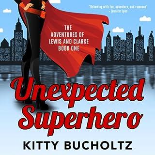 Unexpected Superhero audiobook cover art