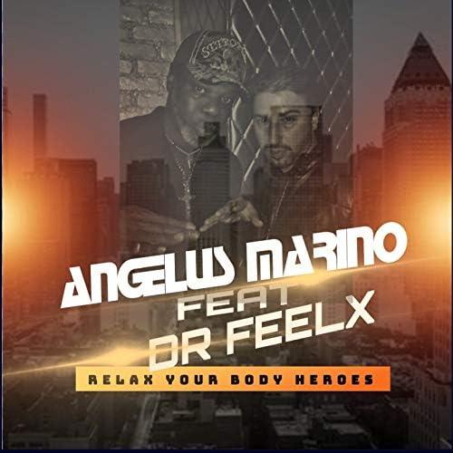 Angelus Marino feat. Dr. Feelx