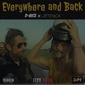 Everywhere and Back (feat. Jetpack)