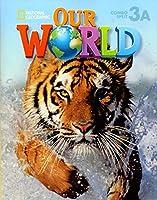 Our World 3: Student Book 3A Combo Split (Unit 15)