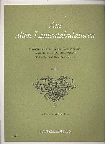 Aus alten Lautentabulaturen Band 1: für Altblockflöte (Flöte, Violine) und