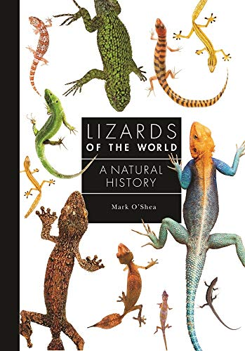 Lizards of the World: A Natural History