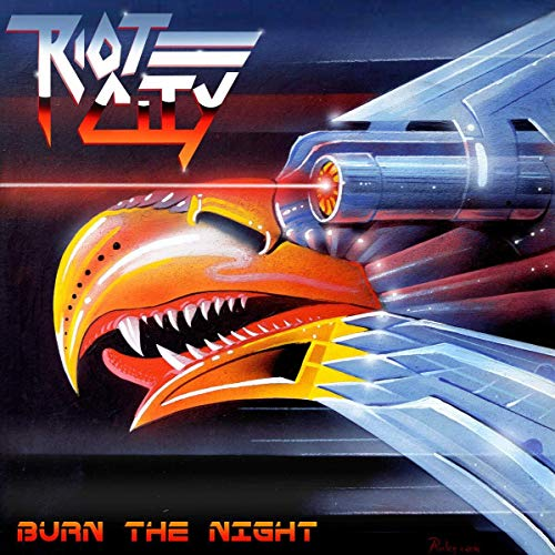 Riot City: Burn the Night (Audio CD)