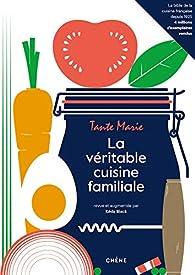 La véritable cuisine familiale de Tante Marie par Keda Black