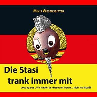 Die Stasi trank immer mit Titelbild