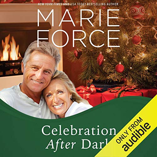 Celebration After Dark: A Gansett Island Holiday Novella Audiobook By Marie Force cover art