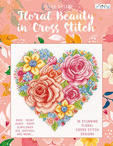 Floral Beauty in Cross Stitch: 16 Floral Cross Stitch Designs