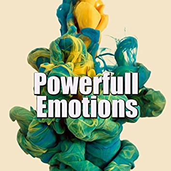 Powerful Emotions