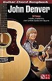 John Denver (Guitar Chord Songbooks)