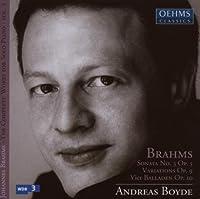 Brahms: Sonata No. 3, Op. 3; Variations, Op. 9; Vier Balladen, Op. 10 (2013-08-05)