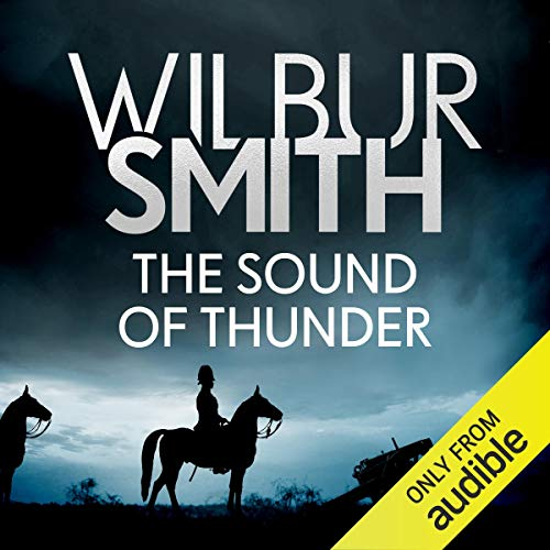 The Sound of Thunder     Courtney, Book 2              Written by:                                                                                                                                 Wilbur Smith                               Narrated by:                                                                                                                                 Sean Barrett                      Length: 15 hrs and 58 mins     4 ratings     Overall 4.8