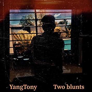Two Blunts