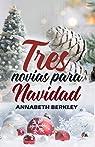 Tres novias para Navidad par Berkley