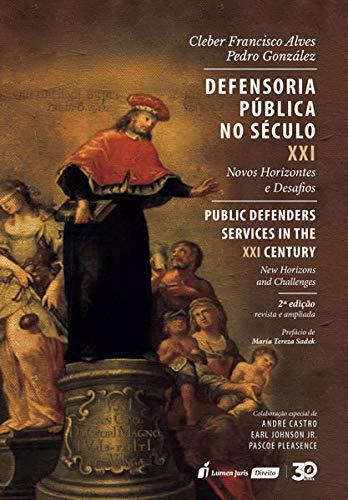 Defensoria Pública No Século Xxi – 2ª Ed. – 2019