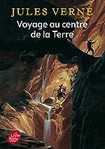 Voyage au centre e la Terre - Texte intégral de Jules Verne