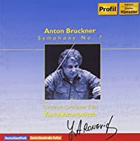 Symphony No 7 by ANTON BRUCKNER (2009-08-25)