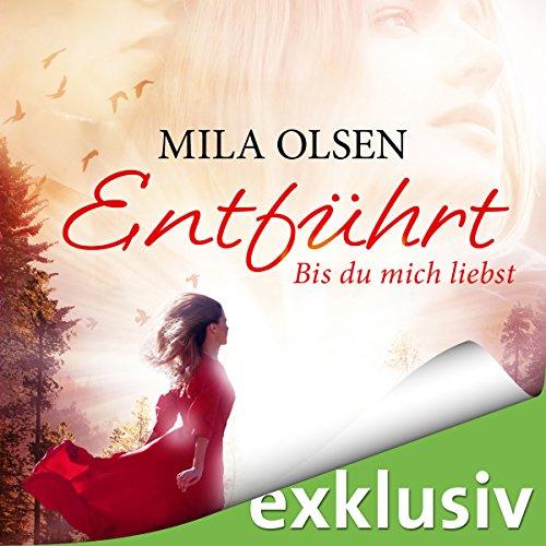 Entführt: Bis du mich liebst (Louisa & Brendan 1) audiobook cover art