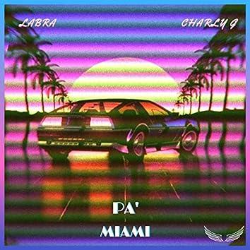 Pa' Miami (feat. Labra)