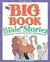 My BIG Book of Bible Stories - Volume 5: Bible Stories! Rhyming FUN! Timeless Truth for Everyone!
