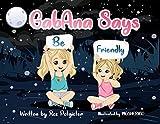 GabAna Says Be Friendly (English Edition)