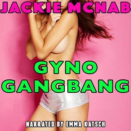 Gyno Gangbang audiobook cover art