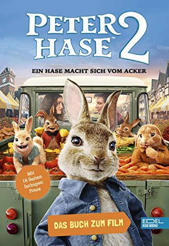 Peter Hase 2 – Ein Hase macht sich vom Acker: Das Buch zum FIlm