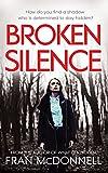Broken Silence: A tense psychological thriller