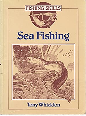Sea Fishing (Fishing Skills) by Cassell Illustrated