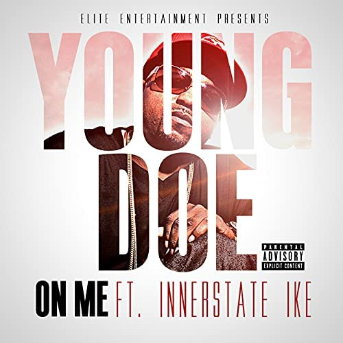 Young Doe feat. Innerstate Ike