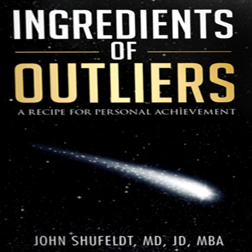 Ingredients of Outliers, Volume 1 audiobook cover art