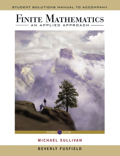 Compare Textbook Prices for Student Solutions Manual to accompany Finite Mathematics: An Applied Approach, 11e 11 Edition ISBN 9780470458280 by Sullivan, Michael