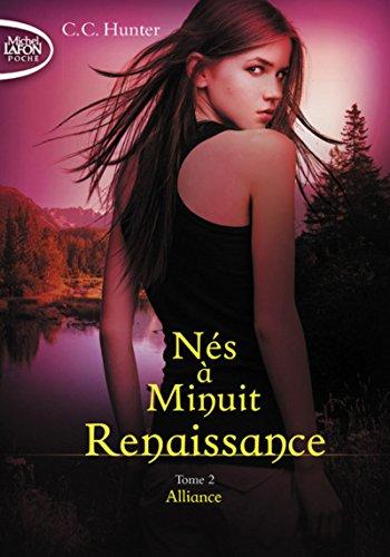 Nés à Minuit Renaissance - tome 2 Alliance (2)