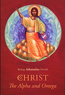 Christ the Alpha and Omega (Contemporary Christian Thought Series, number 1)