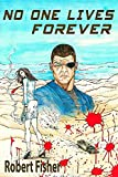 No One Lives Forever (English Edition)