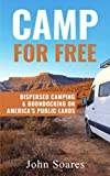 Camp for Free: Dispersed Camping & Boondocking on America's Public Lands