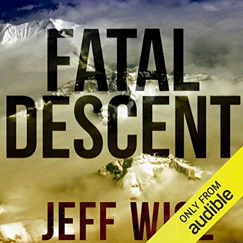 Fatal Descent audiobook cover art