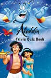 Aladdin: Trivia Quiz Book (English Edition)