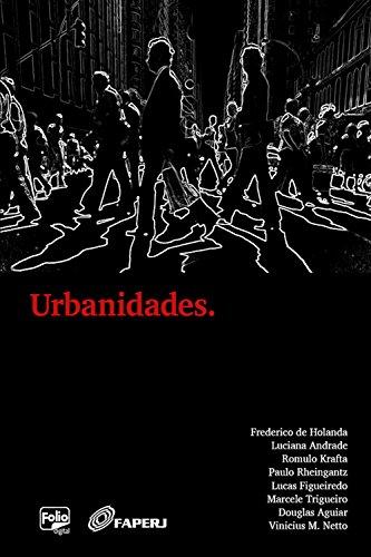 Urbanidades. (Portuguese Edition)