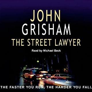 The Street Lawyer                   著者:                                                                                                                                 John Grisham                               ナレーター:                                                                                                                                 Michael Beck                      再生時間: 6 時間  4 分     レビューはまだありません。     総合評価 0.0