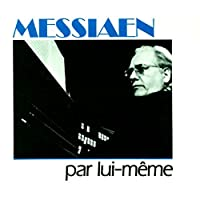 Messiaen: Organ Works (Par Lui-Meme) (1992-05-12)
