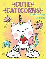 Cute Caticorns Coloring Book