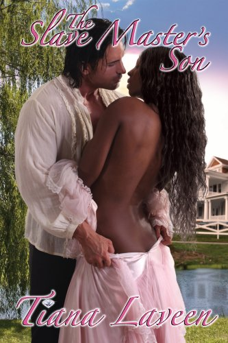 Book: The Slave Master's Son by Tiana Laveen