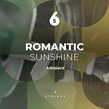 Romantic Sunshine Ambient Playlist