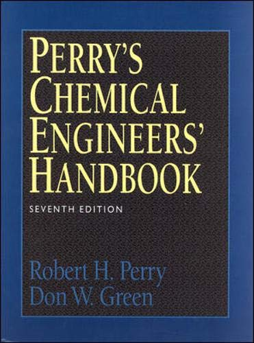 Perry's Chemical Engineers' Handbook: Seventh edition
