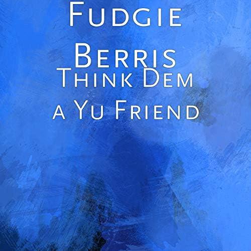 Fudgie Berris
