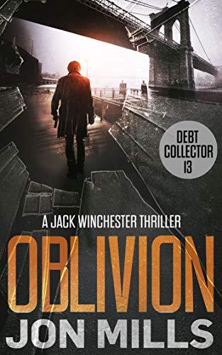 Oblivion - Debt Collector 13 by Jon Mills ebook deal